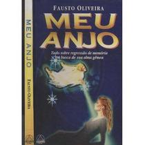 Livro Meu Anjo Fausto De Oliveira