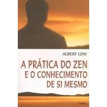 Livro - A Pratica Do Zen E O Conhecimento De Si Mesmo