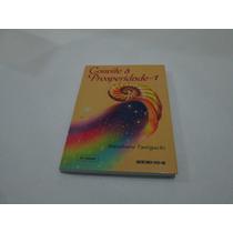 Livro Convite A Prosperidade 1 Taniguchi Usado Seicho No Ei