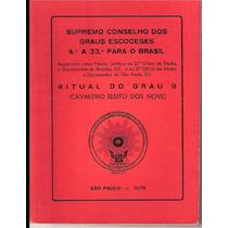 Ritual Grau 9- Cavaleiro Eleito Dos Nove De 1976 Reaa! Ebook