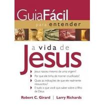 Promoção! Livro Guia Fácil Para Entender A Vida De Jesus