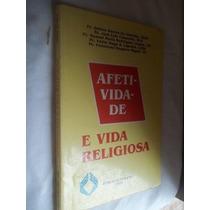 Livro - Afetividade - E Vida Religiosa - Religião