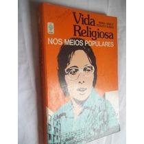Livro - Maria José Rosado Nunes - Vida Religiosa - Religião