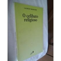 Livro - Laurent Boisvert - O Celibato Religioso - Religião