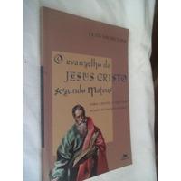 Livro - O Evangelho De Jesus Cristo Segundo Mateus