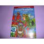 Lendas Brasileiras - Luís Da Câmara Cascudo - 2006 - 2ª Ed