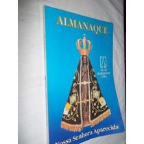 * Livro - Almanaque Nossa Senhora Aparecida - Religião