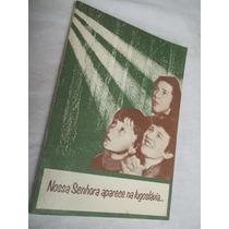 * Livro - Nossa Senhora Aparece Na Iugoslávia... - Religião