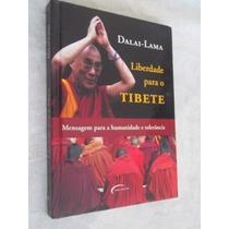 * Livro - Dalai-lama - Liberdade Para O Tibete - Religião