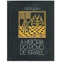 A Historia Do Povo De Israel - Abba Eban