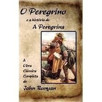O Peregrino E A História De A Peregrina Livro Obra Clássica
