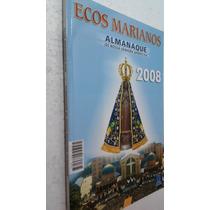 Livro Almanaque De Nossa Senhora Aparecida Ecos Marianos 08