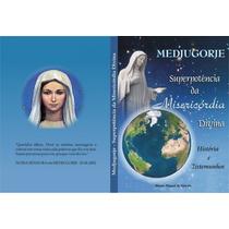 Livro- Medjugorje- Histórias E Testemunhos---+ Brinde --