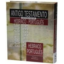 Estudo Antigo Testamento Interlinear Heb/port Frete Grátis