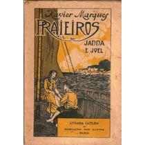 Praieiros - Janna E Joel Xavier Marques Livraria Catilina