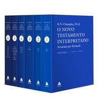 O Novo Testamento Interpretado - Russell Norman Champlin