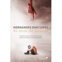 As Teses De Satanás - Livro - Hernandes Dias Lopes