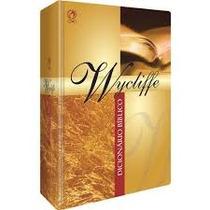 Dicionário Bíblico Wycliffe - Charles F. Pfeiffer, Howard F.