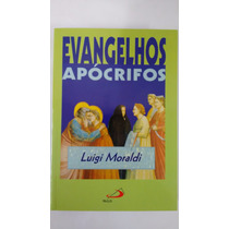 Livro Evangelhos Apócrifos - Luigi Moraldi Paulus Editora