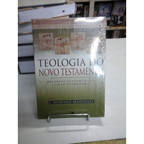 Teologia Do Novo Testamento Marshal