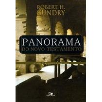 Panorama Do Novo Testamento Livro Robert H. Gundry Vida Nova