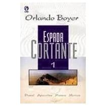 Espada Cortante Volume 1 (daniel,apocalipse,mateus E Marcos)