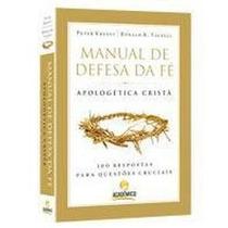 Livro Manual De Defesa Da Fé-apologética Cristã - Imperdível
