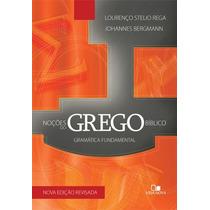 Noções Do Grego Bíblico - Nova Edição Revisada
