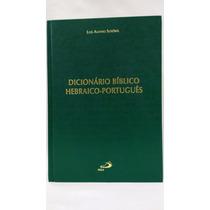 Livro Dicionário Bíblico Hebraico-português L Alonso Schokel