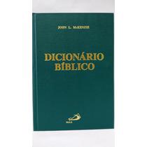 Livro Dicionário Bíblico John L Mackenzie Paulus Editora