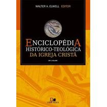 A Enciclopédia Histórico-teológica Da Igreja Cristã Fret Grá