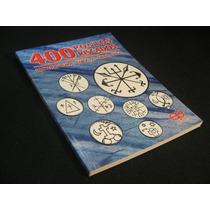400 Pontos Riscados De Pretos Velhos, Caboclos, Orixás, Exus