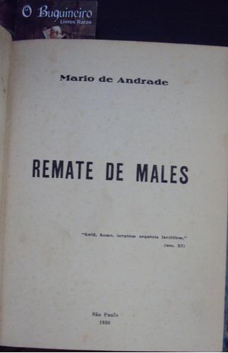 Remate De Males - Mario De Andrade - 1ª Edição