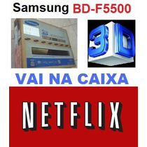 Smart Blu-ray 3d Samsung Bd-f5500 Novo Na Caixa Com Netflix