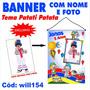 Banner Infantil Festa Nome Foto Tema Patati Patata Will154