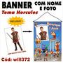Banner Decorativo Infantil Personalizado Hercules Will372