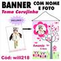 Impressão De Banner Em Lona Digital - Corujinha Will218