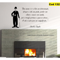 Adesivo Decorativo Charlie Chaplin Frase 1m X 58cm Cod. 132