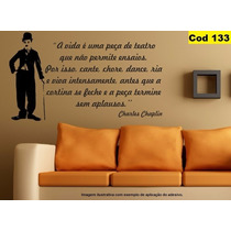 Adesivo Decorativo Charlie Chaplin Frase 1m X 58cm Cod. 133