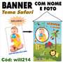 Banner Infantil Aniversário Nome E Foto Tema Safari Will214