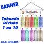 Banner Infantil Pedagógico Tabuada Divisão 1 Ao 10 Will405