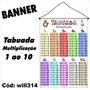 Banner Infantil Tabuada Multiplicação 1 Ao 10 Will314