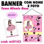 Impressão De Banner Em Lona Digital Minnie Rosa Will143