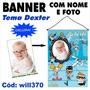 Banner Decorativo Personalizado Laboratório Dexter Will370