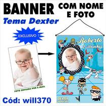 Dexter Laboratório Banner Infantil Fotografico Will370