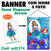 Banner Personalizado Fotografico A Pequena Sereia Will374