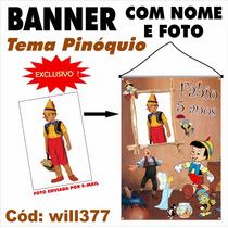 Banner Decorativo Fotografico Boneco Pinóquio Will377
