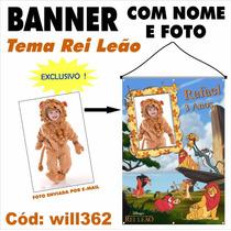 Banner Impresso Em Lona Personalizado Rei Leão Will362