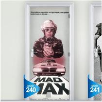 Adesivo 123 Porta Decorativa Filme Cinema Mad Max Mel Gibson