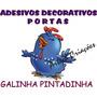 Galinha Pintadinha - Adesivo Decorativo Personalizado Portas